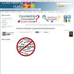 Prevenire e affrontare i comportamenti del Cyberbullismo - Counseling Italia - La Comunità dei counselor italiani
