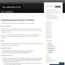 Comportamiento de los Gamers en México