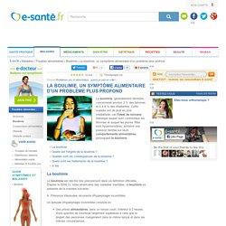 Boulimie et troubles du comportement alimentaire : les symptômes et les traitements de la boulimie, e-sante.fr
