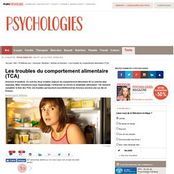 Les troubles du comportement alimentaire (TCA)