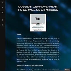 Dossier : L'empowerment au service de la marque