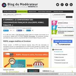 E-commerce : le comportement des consommateurs français en 2016 (ROPO, mobile, publicité...)