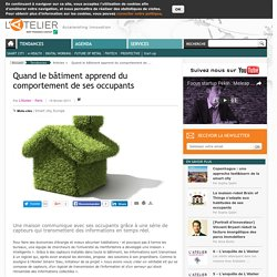 Quand le bâtiment apprend du comportement de ses occupants
