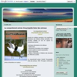 Le comportement animal, Encyclopédie Solar des animaux