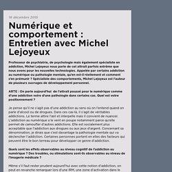 Numérique et comportement : Entretien avec Michel Lejoyeux