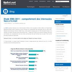 Etude EMA 2011 : comportement des internautes face à l'e-mail