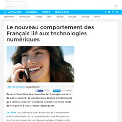 Le nouveau comportement des Français lié aux technologies numériques