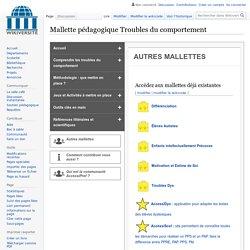 Troubles du comportement-Les futures mallettes — Wikiversité