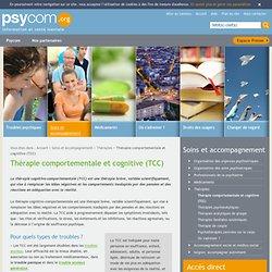Thérapie comportementale et cognitive (TCC) - Thérapies - Soins et accompagnement