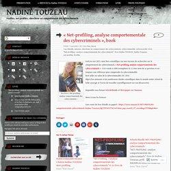 «Net-profiling, analyse comportementale des cybercriminels, book