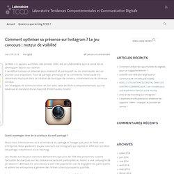 Comment optimiser sa présence sur Instagram ? Le jeu concours : moteur de visibilité