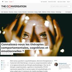 Connaissez-vous les thérapies comportementales, cognitives et émotionnelles ?