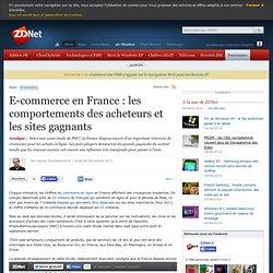 E-commerce en France : quels sont les comportements des acheteurs, qui sont les sites gagnants ?