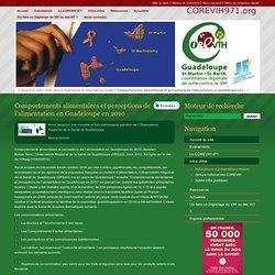 IREPS - 2010 - Comportements alimentaires et perceptions de l'alimentation en Guadeloupe en 2010