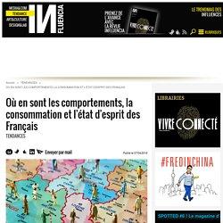 Où en sont les comportements, la consommation et l'état d'esprit des Français