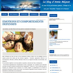EMOTIONS ET COMPORTEMENTS DEFENSIFS - Le blog d'Annie MEJEAN