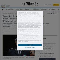 29 nov. 2020 Agression de Michel Zecler: le patron de la police dénonce «des comportements de délinquants»