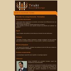 Décoder les comportements - Site de Triakt création d'entreprises