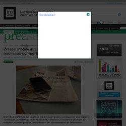 Presse - Article - Presse mobile aux États-Unis : nouveau public, nouveaux comportements