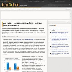 Comportements violents : moins on joue, plus on y croit -