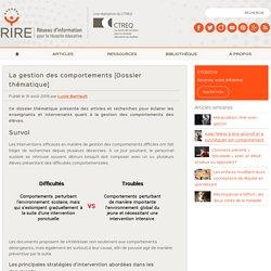 La gestion des comportements - Dossier thématique