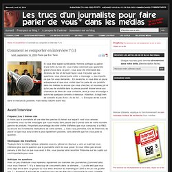 Comment se comporter en interview ? (1) | Les trucs d'un journal