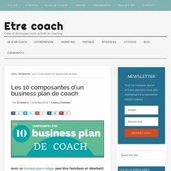 Les 10 composantes d'un business plan de coach - Etre coach