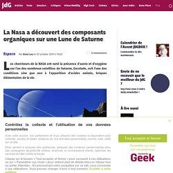 La Nasa a découvert des composants organiques sur une Lune de Saturne