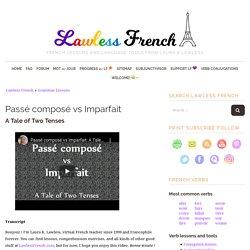 Passé composé vs Imparfait - Lawless French Video
