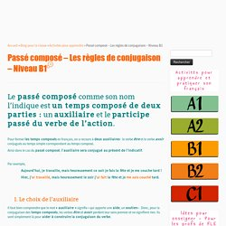 Passé composé - Règles de conjugaison - Niveau B1