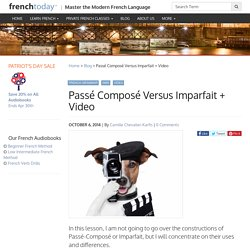 Passé Composé Versus Imparfait + Video - Learn French