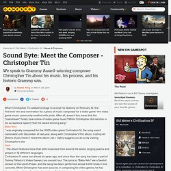 Sound Byte: Meet the Composer - Christopher Tin
