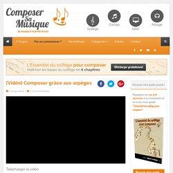 Composer grâce aux arpèges