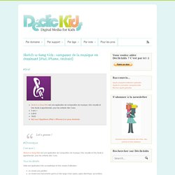 Sketch-a-Song Kids : composer de la musique en dessinant