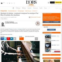 Musique et cinéma : comment composer la musique d'un film et traduire des émotions