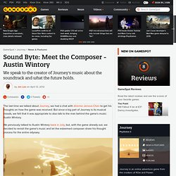 Sound Byte: Meet the Composer - Austin Wintory