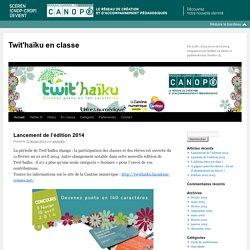 Du 11 fév. 2014 au 10 avril 2014, composez trois haïkus en classe et publiez-les sur Twitter ®