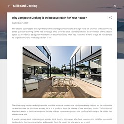 Why Composite Decking is the Best Selection For Your House?