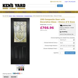 2XG Composite Door with Decorative Glass - Choice of 5 Sizes - Kens Yard