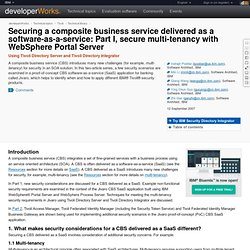 Securing a composite business service delivered as a software-as-a-service: Part I, secure multi-tenancy with WebSphere Portal Server