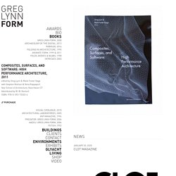 GREG LYNN FORM – Composites, Surfaces, and Software, 2011
