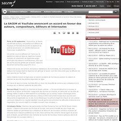 La Sacem et YouTube annoncent un accord en faveur des auteurs, compositeurs, éditeurs et internautes