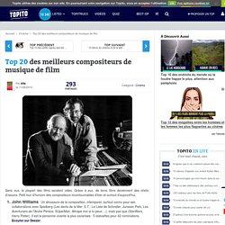Top 20 des meilleurs compositeurs de musiques de films et bandes originales (BOF)