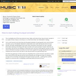 composition - How to start making musique concrète? - Music: Practice & Theory Stack Exchange