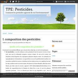 I. composition des pesticides - TPE : Pesticides.