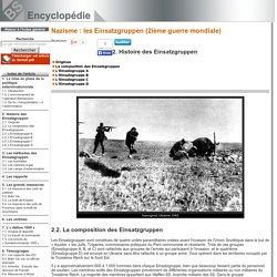 La composition des Einsatzgruppen [Nazisme: les Einsatzgruppen (2ième guerre mondiale)->Histoire des Einsatzgruppen]