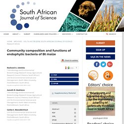 SOUTH AFRICAN JOURNAL OF SCIENCE - 2018 - Community composition and functions of endophytic bacteria of Bt maize
