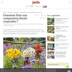 Une composition florale suspendus en 5 étapes I Détente Jardin