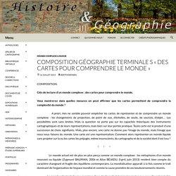 COMPOSITION Géographie Terminale S «Des cartes pour comprendre le monde»