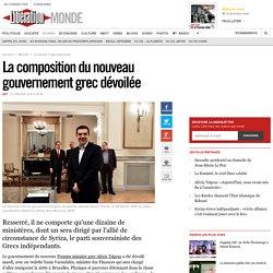 La composition du nouveau gouvernement grec dévoilée